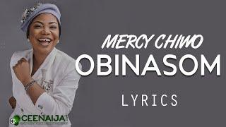 Mercy Chinwo - Obinasom (Lyrics Video)
