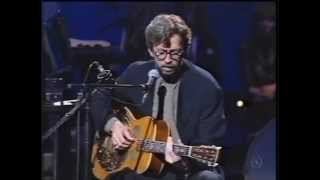 Eric Clapton - Unplugged Wery rare-first take) You must see this! Running on faith and Walking blues
