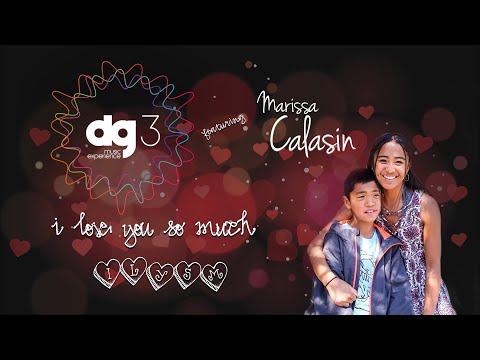 dg3 Music Experience feat Marissa Calasin  I Love You So Much ILYSM