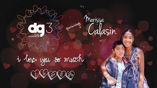 dg3 Music Experience feat Marissa Calasin - I Love You So Much (ILYSM)