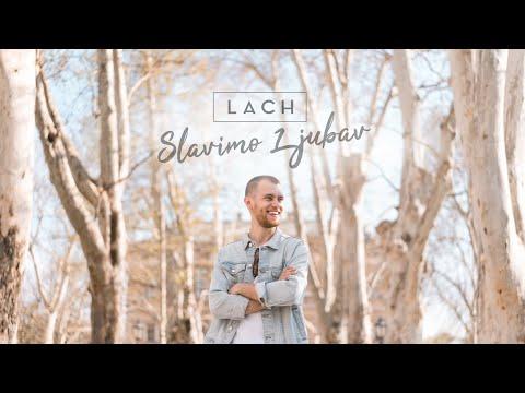 LACH - Slavimo ljubav [Official 4k Video]