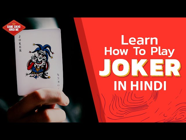 Learn How to Play Joker Casino Game in Hindi | Complete Guide with Rules & Regulations