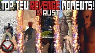 RUST: Top 10 Revenge Moments