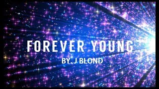 Blackpink - forever young ❤ video lyric [cover by j blond]