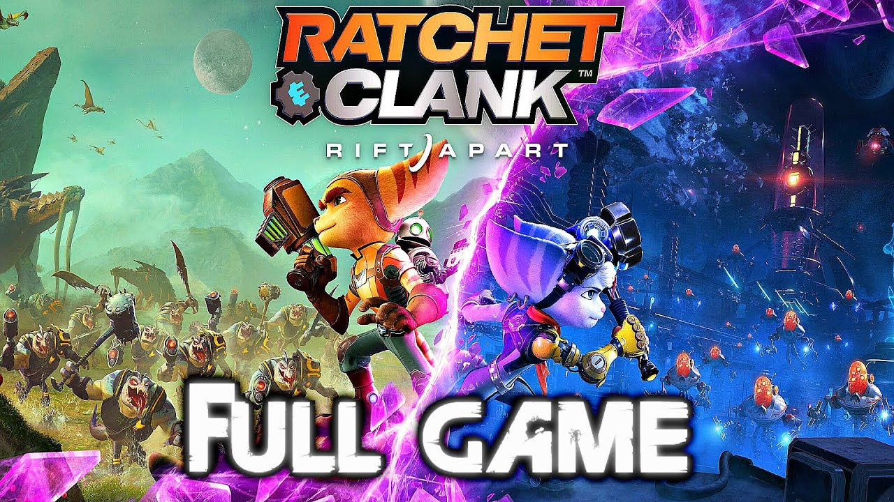 RATCHET AND CLANK RIFT APART PS5 Gameplay Walkthrough FULL GAME (4K 60FPS) No Commentary