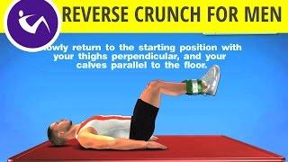 Exercises for Abs - Reverse Crunch for Men