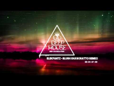 Elekfantz - Blush (Gui Boratto Remix)