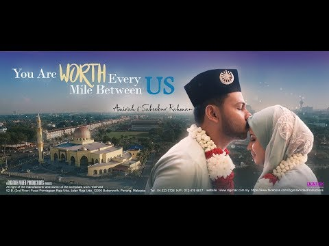 Wedding Cinema |Amirah & Sabeekur | You Are Worth Every Mile Between Us By Digimax Video Productions
