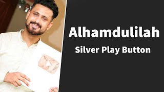 Alhamdullilah! Silver Play Button From YouTube | Love You Guy's | Love You YouTube