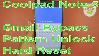 Coolpad Note 5 FRP With Gmail Bypass By Hard Reset