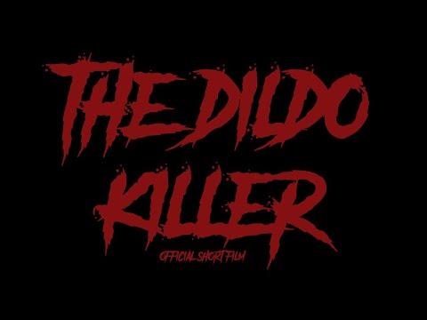 The Dildo Killer | Official Short Film