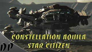 Star Citizen Ep: 1 Constellation Aquila