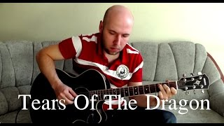 Tears Of The Dragon - Fingerstyle Guitar Cover (Bruce Dickinson)