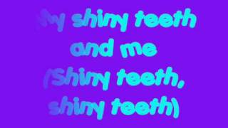 Chip Skylark- My shiny teeth and me lyrics