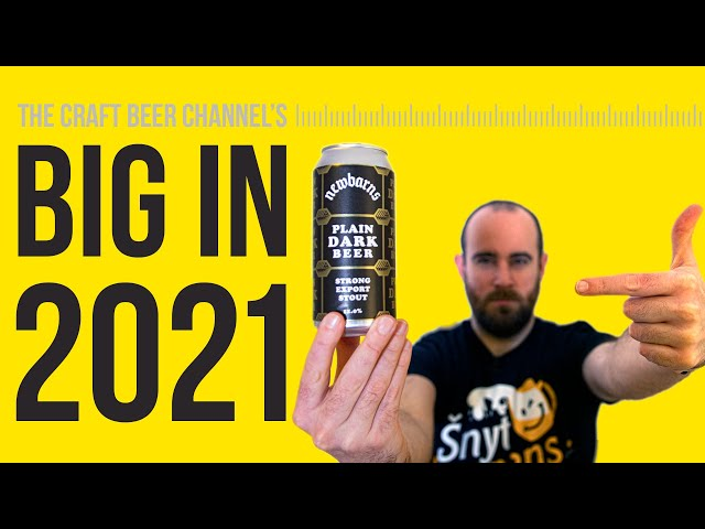Big Trends & Breweries in 2021 | The Craft Beer Channel