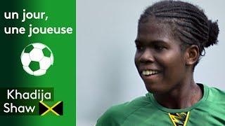 Un jour, une joueuse : Khadija Shaw (Jamaïque)