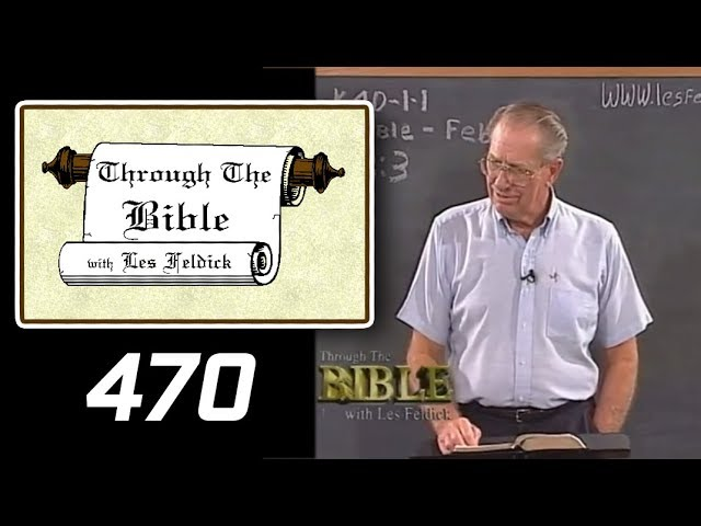 [ 470 ] Les Feldick [ Book 40 - Lesson 1 - Part 2 ] Fellowship In Resurrection Power b