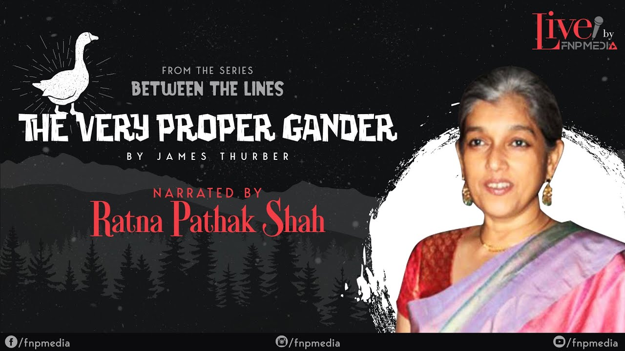 Download 'The Very Proper Gander' By James Thurber | Narrated By Ratna Pathak Shah | FNP Media