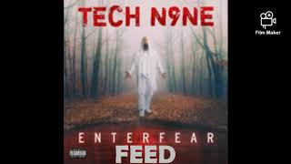 Tech N9ne - Feed ft. JL
