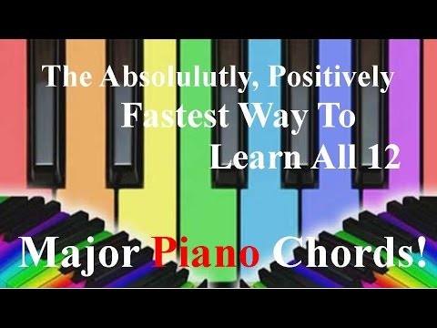The Fastest Way To Learn All 12 Major Piano Chords! - YouTube