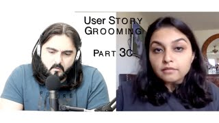 Episode 7 Part3C: User Story Grooming/ burndown charts - Agile Talks