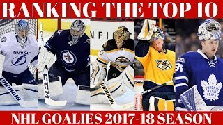 Ranking Top 10 NHL Goalies 2018
