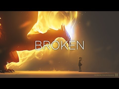 'Broken' - A Beautiful Chillstep Mix | Epic Music Mix