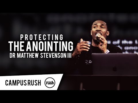 """""""Protecting The Anointing"""" - Dr. Matthew Stevenson in Canada // CAMPUS RUSH WILDFIRE 2018"""