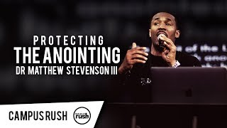protecting the anointing dr matthew stevenson in canada campus rush wildfire 2018