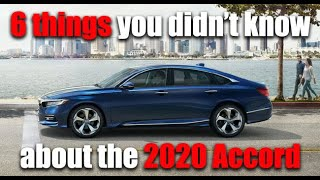 6 things you didn't know about the 2020 Honda Accord.