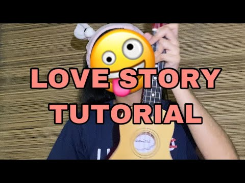 LOVE STORY UKULELE TUTORIAL