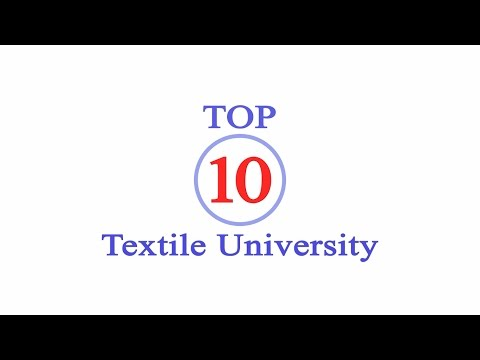Top 10 Textile University in the world | TEXPART
