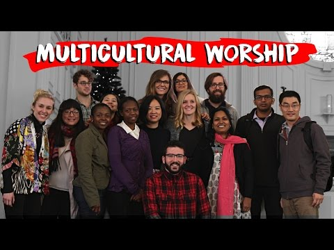 MULTICULTURAL WORSHIP - Humble thyself in the sight of the Lord