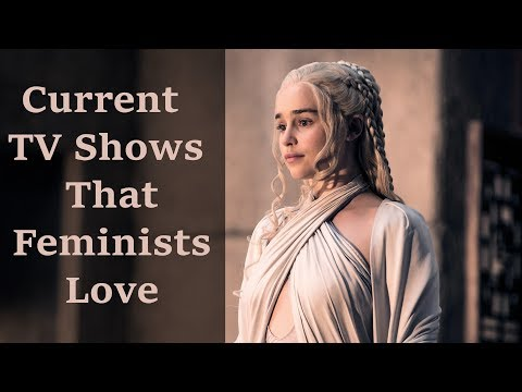 Current TV Shows That Feminists Love