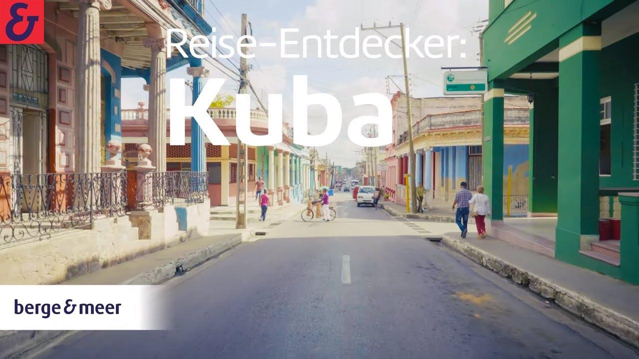Kuba Reise: Entdecker-Video (Kurzfassung) | Berge & Meer
