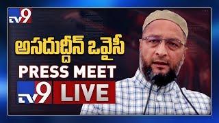 Asaduddin Owaisi Press Meet LIVE || Hyderabad - TV9