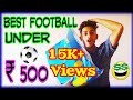 Nivia Best Buget Football Under : ₹ 500 : Unboxing In [ Hindi ] (Link In Discription)