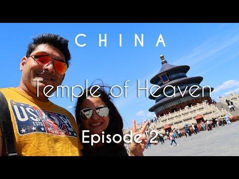 China Travel | Temple of Heaven, Art District & Tiananmen Sq. | Beijing | Vacation Episode - 2/12