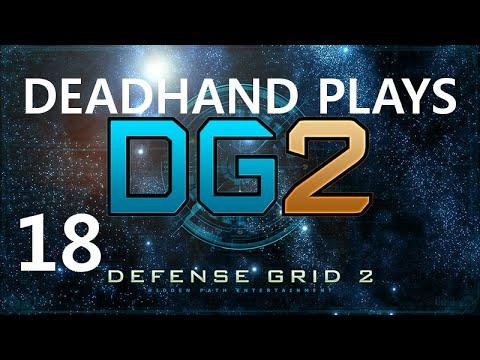 Deadhand Plays Defense Grid 2 - Episode 18 - Checks and Balances
