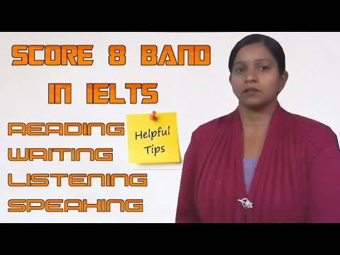Tips To Get IELTS 8+ Band in India 2017 || Complete Guide