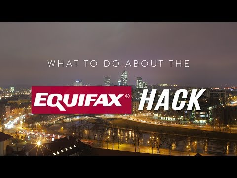 What to do about the Equifax Hack