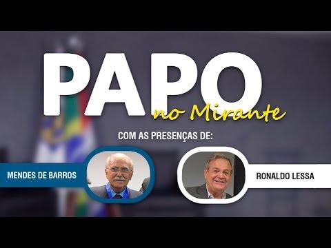 PAPO NO MIRANTE #2 (com Ronaldo Lessa e Mendes de Barros) - CREA-AL