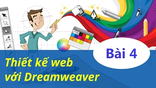Thiết kế web - 04 Tạo trang trong Dreamweaver