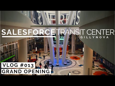 Salesforce Transit Center - Grand Opening (Aug 10, 2018) HD