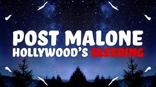 Post Malone - Hollywood's Bleeding (Lyrics)