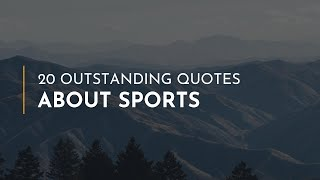 20 outstanding Quotes about Sports ~ Funny Quotes ~ Goodnight Quotes