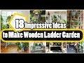 18 Impressive Ideas to Make Wooden Ladder Garden