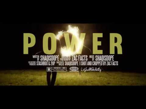 ShaqIsDope - Power (Official Video)