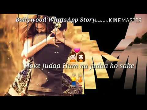 Hoke Juda Hum Na Juda Ho Sake...Video Song(WhatsApp Status)