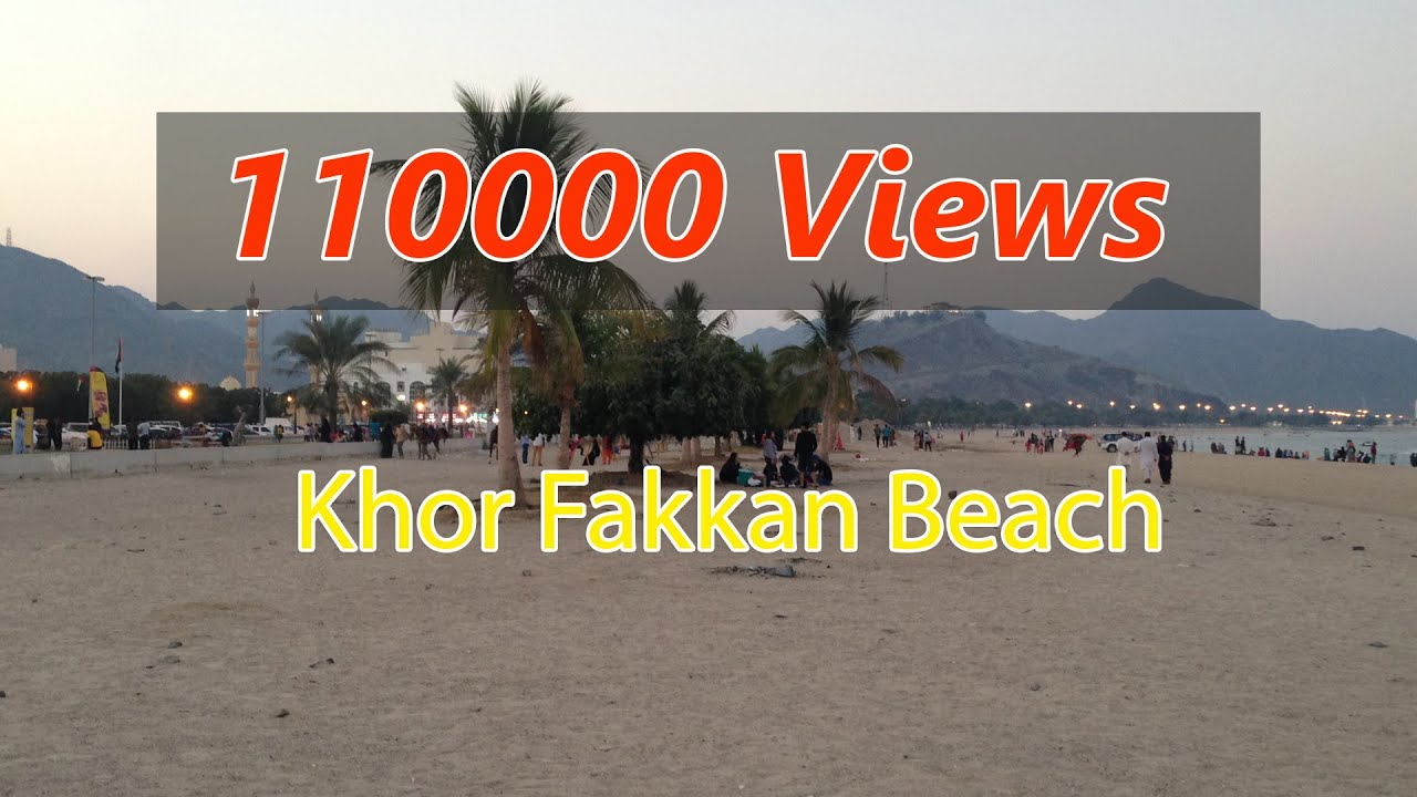 khorfakkan beach uae Fujairah Sharjah Tourist Spot YouTube